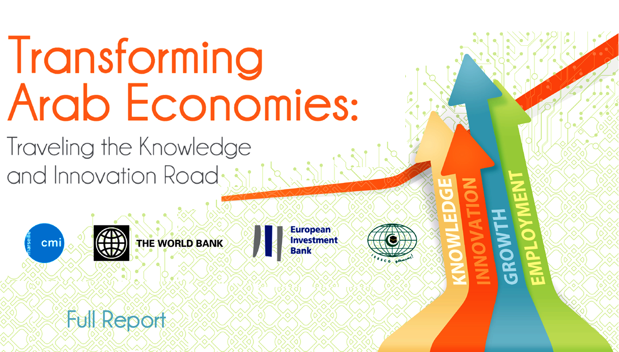 """New report from World Bank/CMI/EIB/ISESCO launched in Rabat, Morocco, """"Transforming Arab Economies: Traveling the Knowledge & Innovation Road,"""" highlights opportunities to translate innovation & knowledge into economic growth & competitiveness in MENA region."""