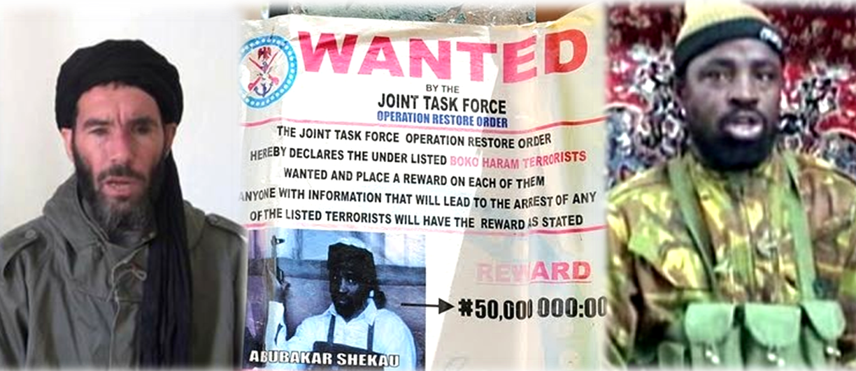 On the US Wanted List: Boko Haram leader Abubakar Shekau, Mokhtar Belmokhtar, and leaders of AQIM and MUJWA.