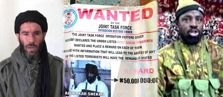 On the US Wanted List: Boko Haram leader Abubakar Shekau, Mokhtar Belmokhtar, and leaders of AQIM and MUJWA.